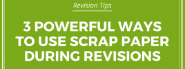3 Ways to Use Scrap Paper During Story Revisions